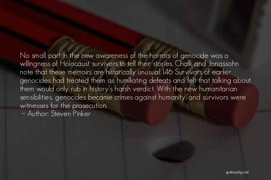 Humiliating Quotes By Steven Pinker