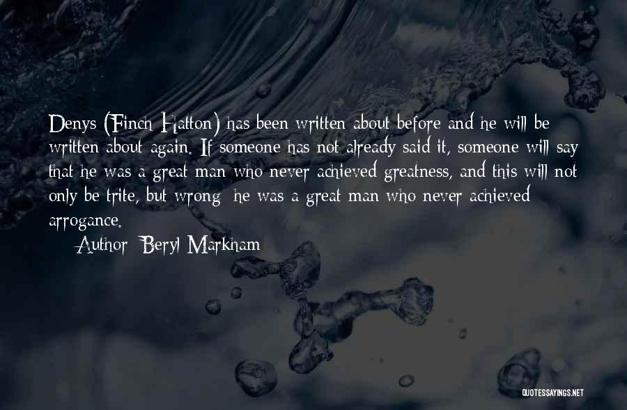 Humility And Arrogance Quotes By Beryl Markham