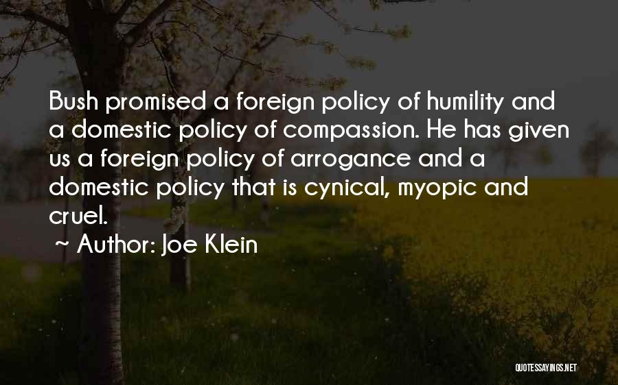Humility And Arrogance Quotes By Joe Klein