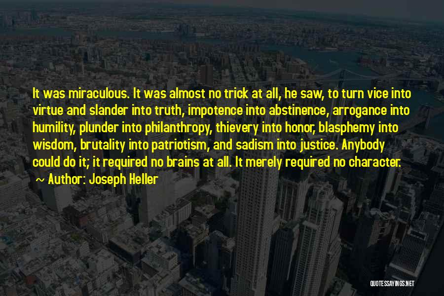 Humility And Arrogance Quotes By Joseph Heller