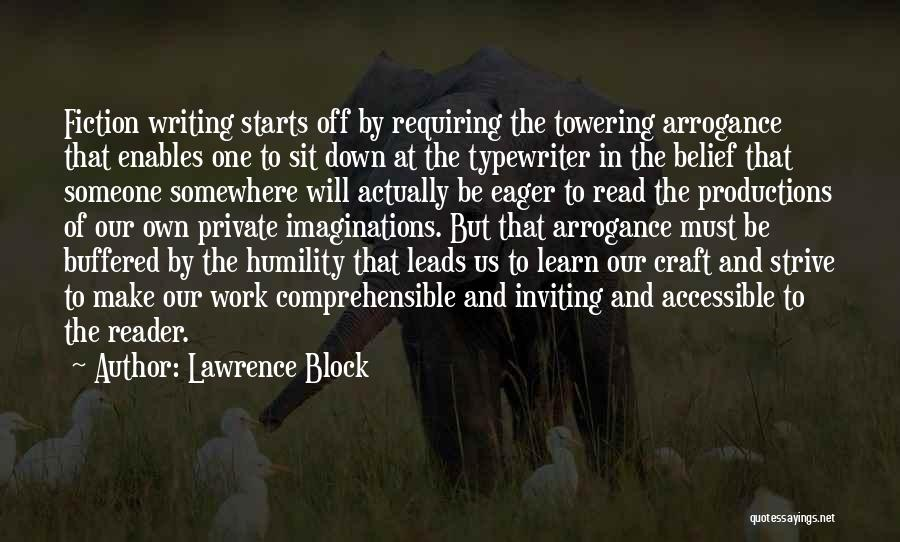 Humility And Arrogance Quotes By Lawrence Block
