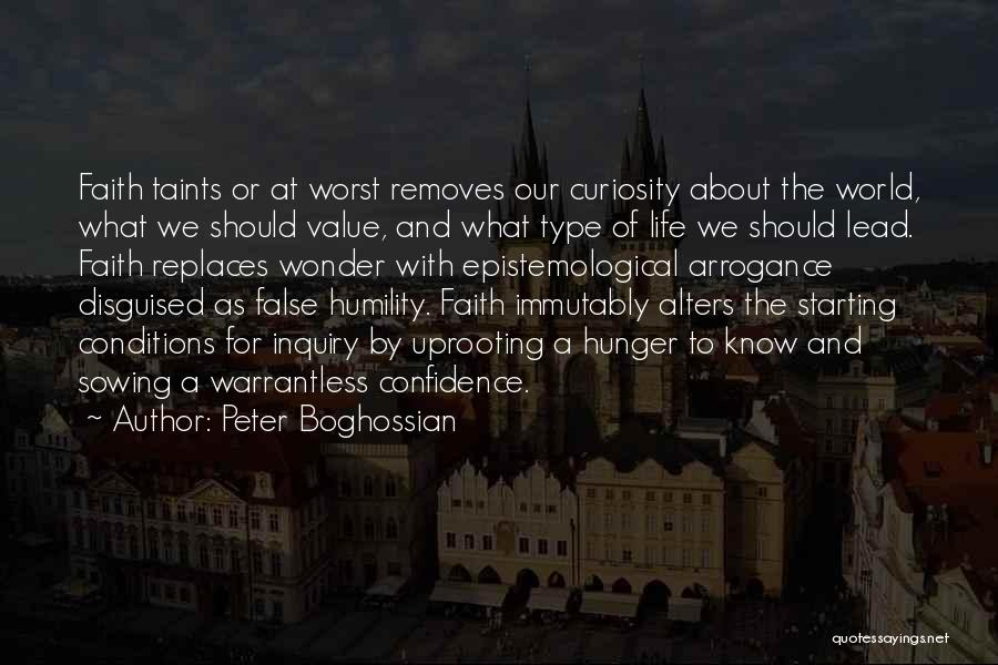 Humility And Arrogance Quotes By Peter Boghossian