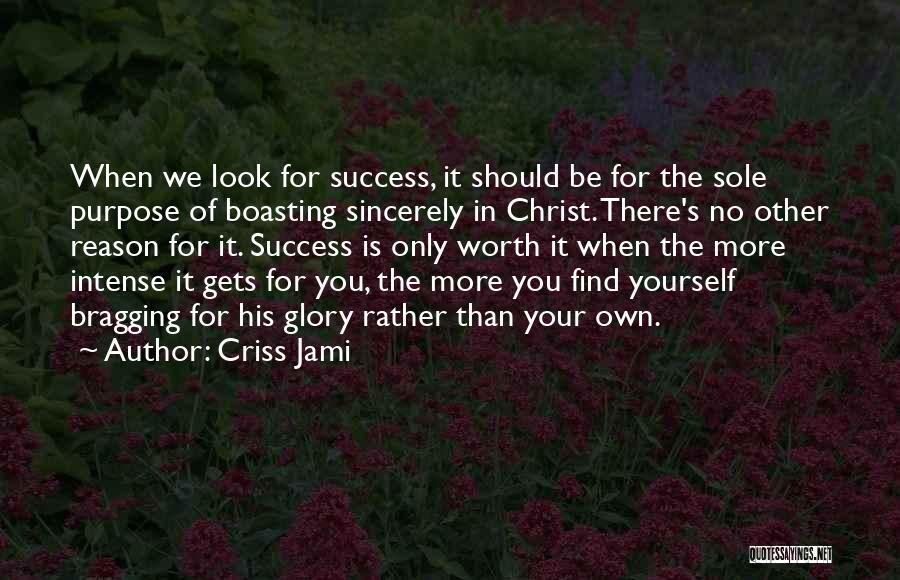 Humility And Bragging Quotes By Criss Jami