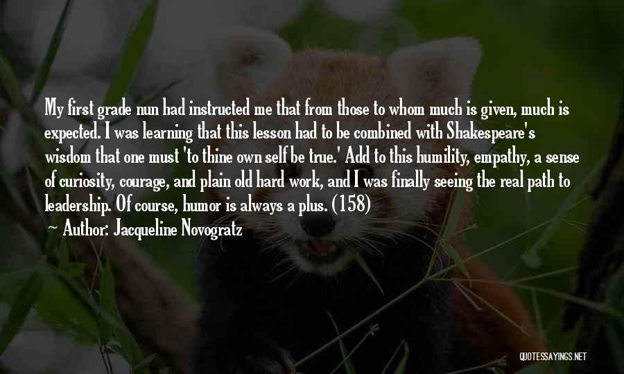 Humility And Hard Work Quotes By Jacqueline Novogratz