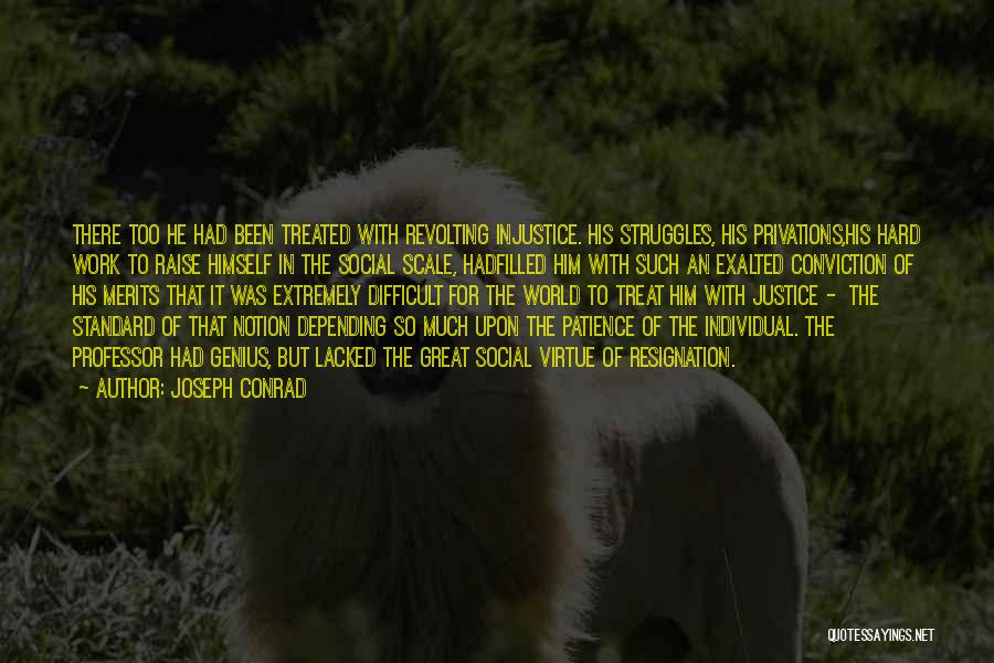 Humility And Hard Work Quotes By Joseph Conrad