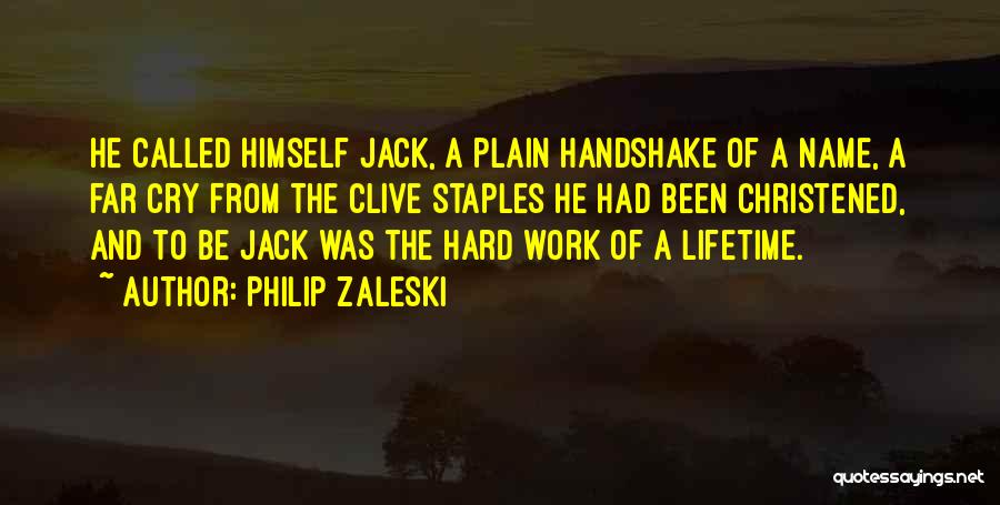 Humility And Hard Work Quotes By Philip Zaleski