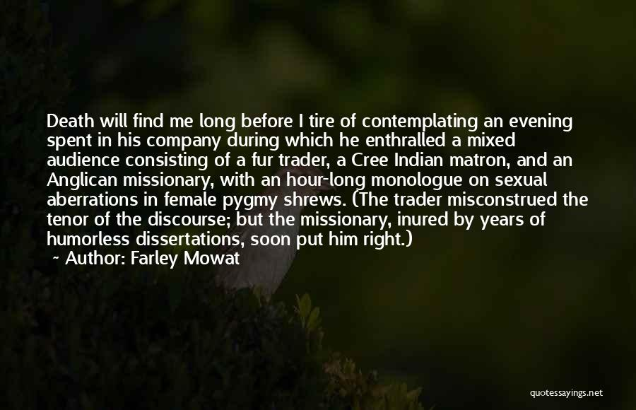 Humorless Quotes By Farley Mowat