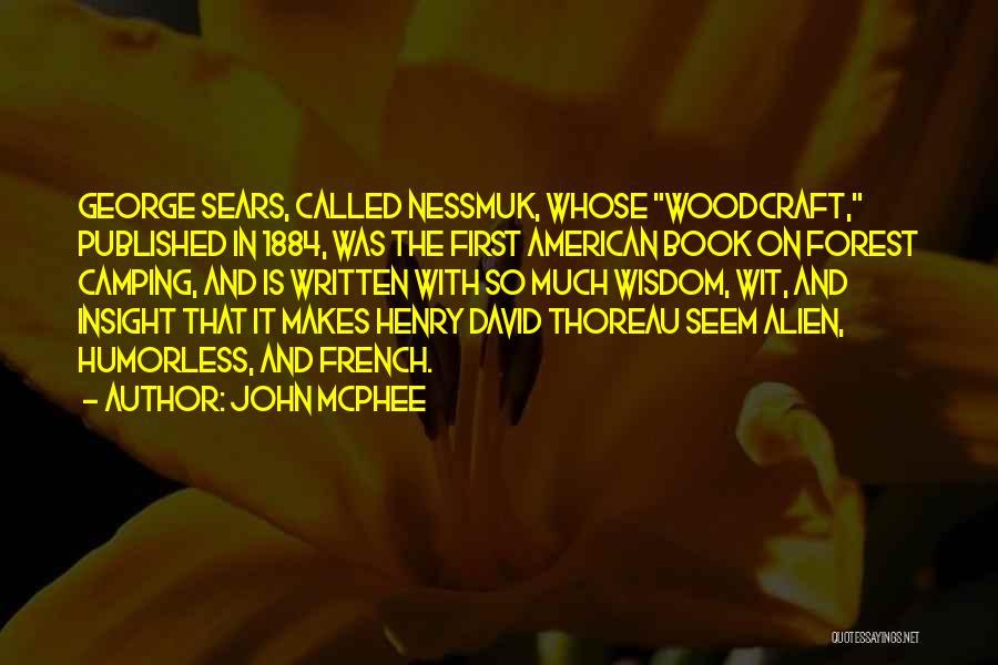 Humorless Quotes By John McPhee