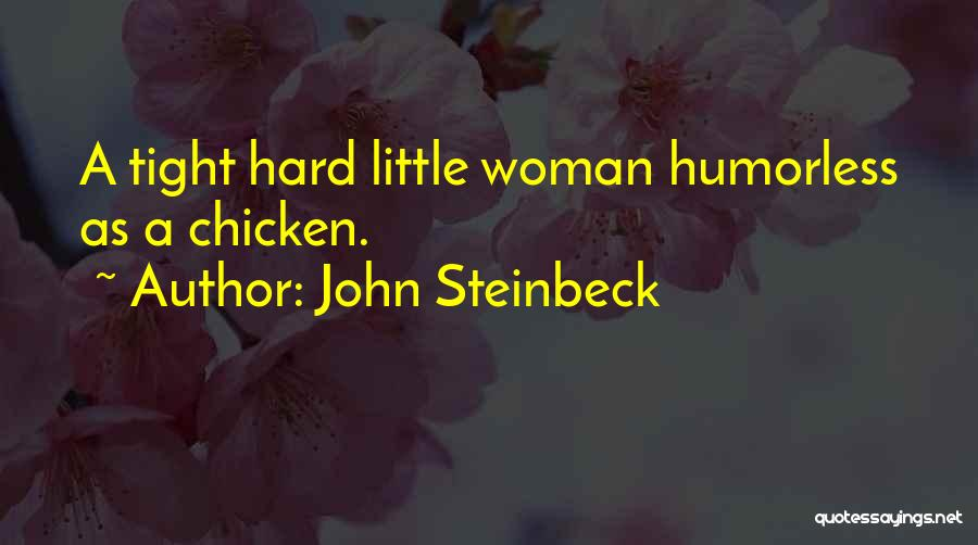 Humorless Quotes By John Steinbeck
