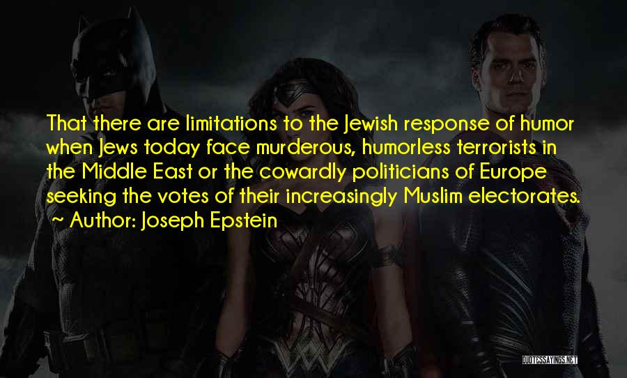 Humorless Quotes By Joseph Epstein