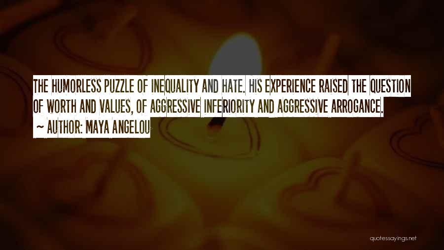 Humorless Quotes By Maya Angelou