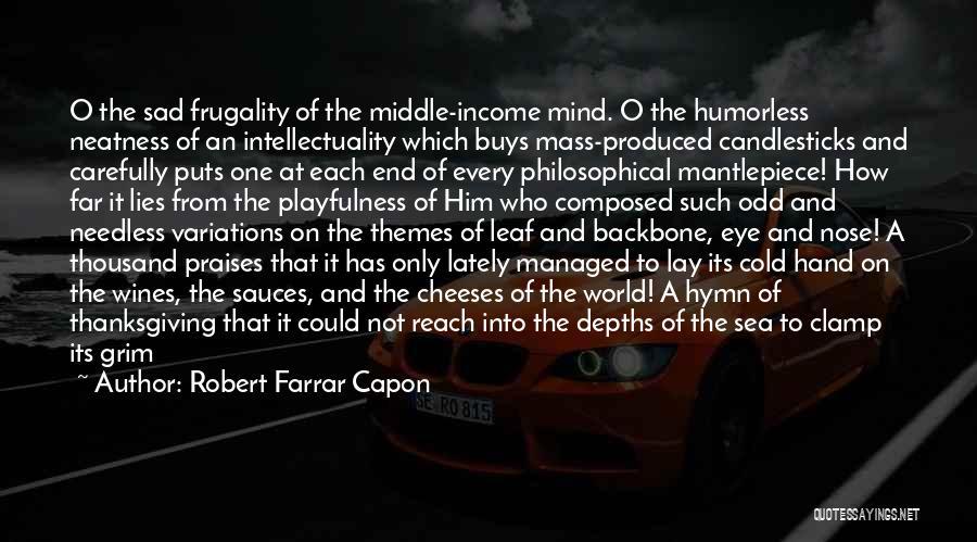 Humorless Quotes By Robert Farrar Capon