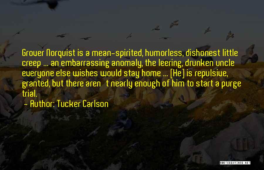 Humorless Quotes By Tucker Carlson