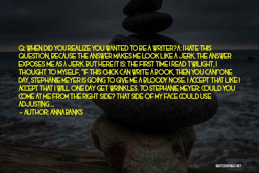 Humorous Book Quotes By Anna Banks