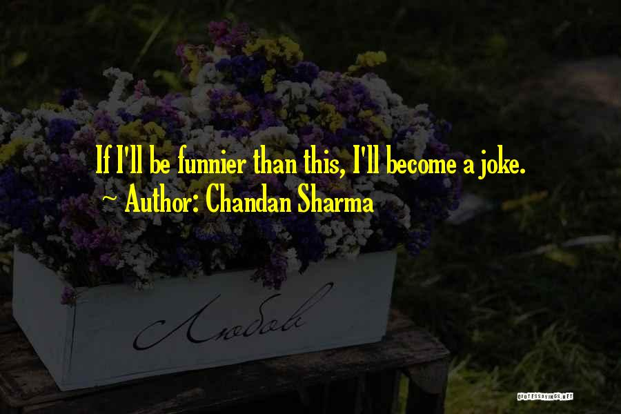 Humorous Book Quotes By Chandan Sharma