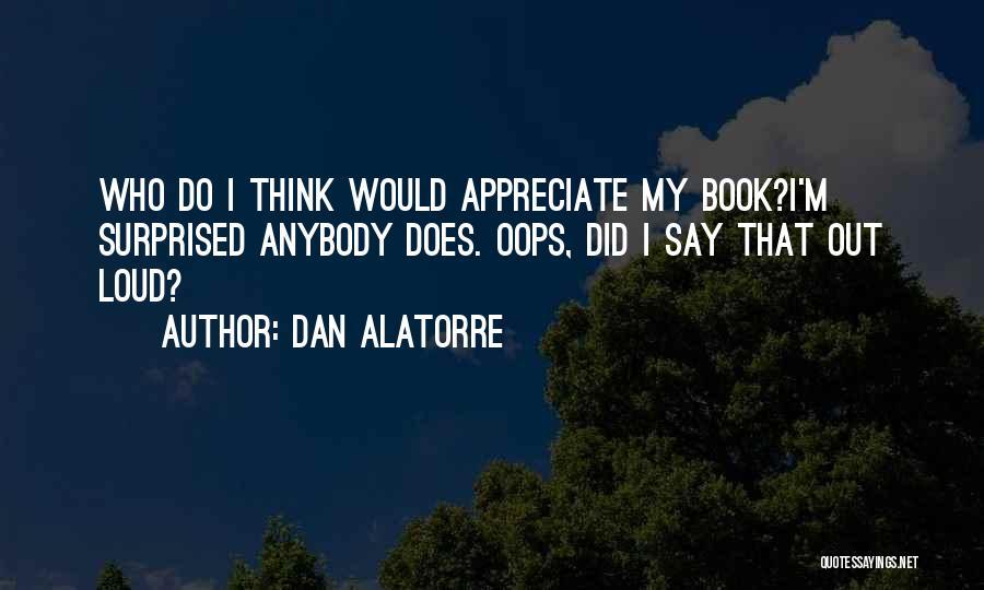Humorous Book Quotes By Dan Alatorre