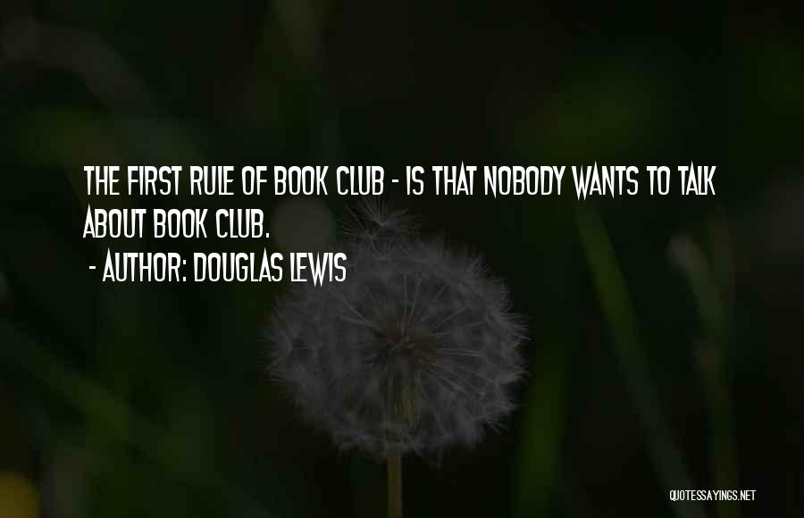 Humorous Book Quotes By Douglas Lewis