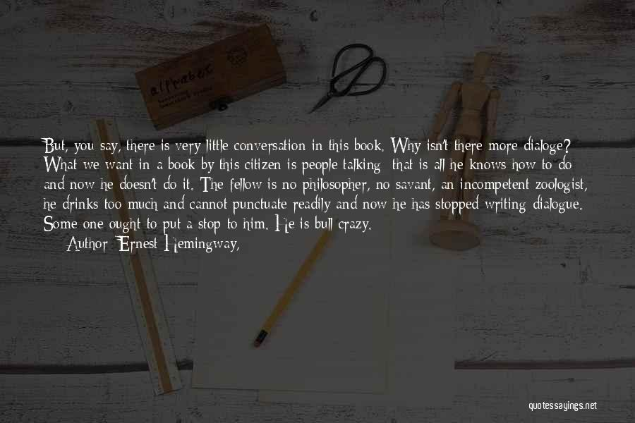 Humorous Book Quotes By Ernest Hemingway,