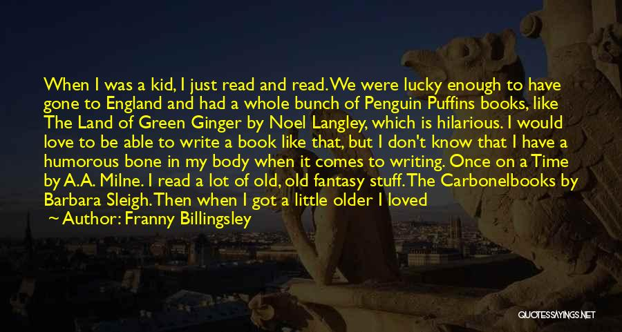 Humorous Book Quotes By Franny Billingsley