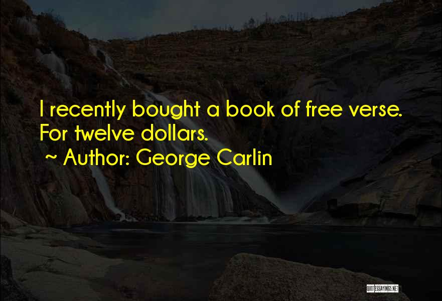 Humorous Book Quotes By George Carlin