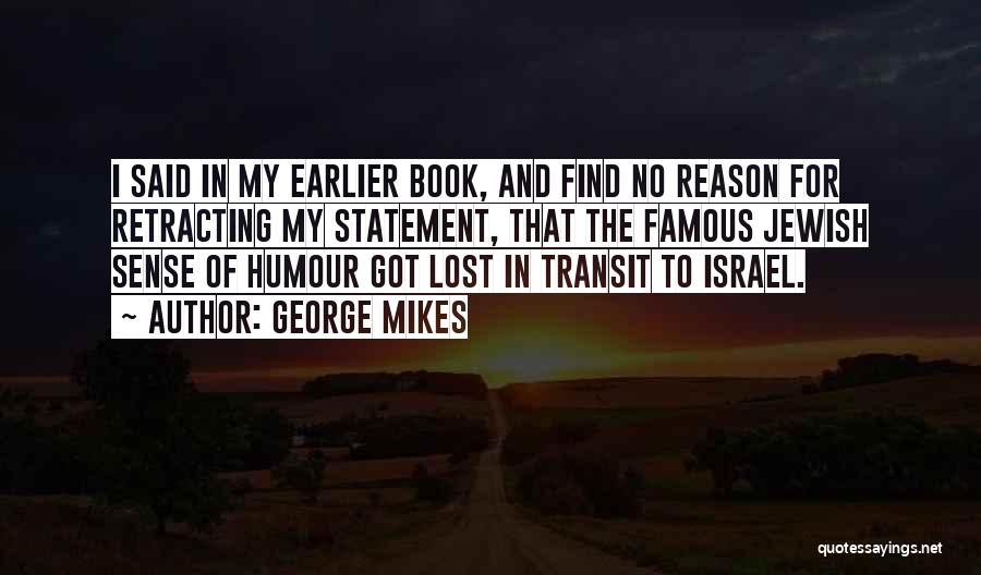 Humorous Book Quotes By George Mikes