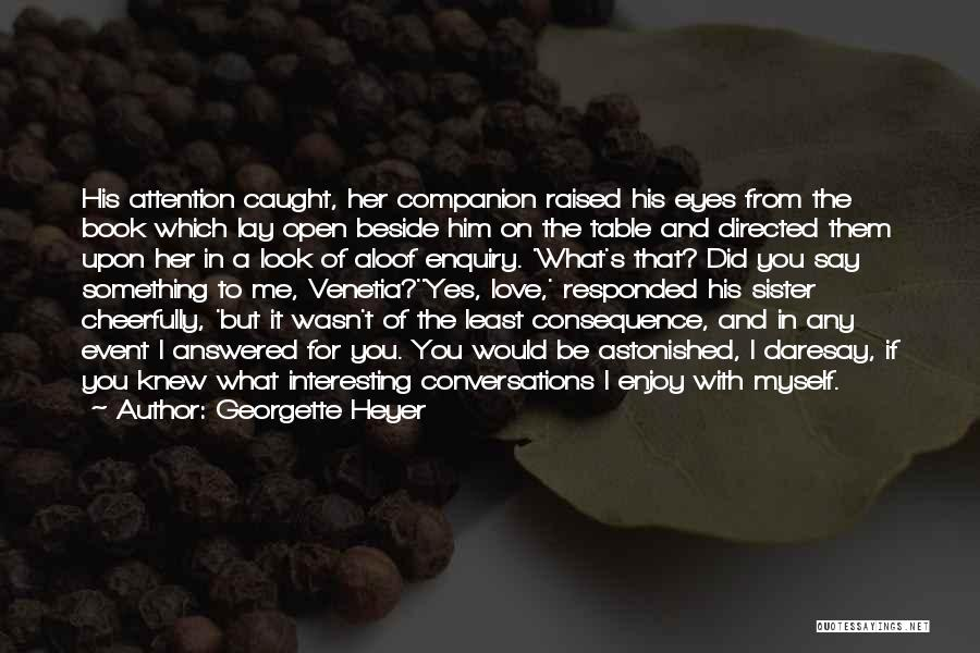 Humorous Book Quotes By Georgette Heyer