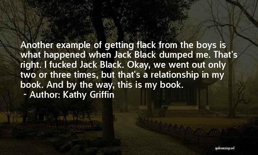 Humorous Book Quotes By Kathy Griffin