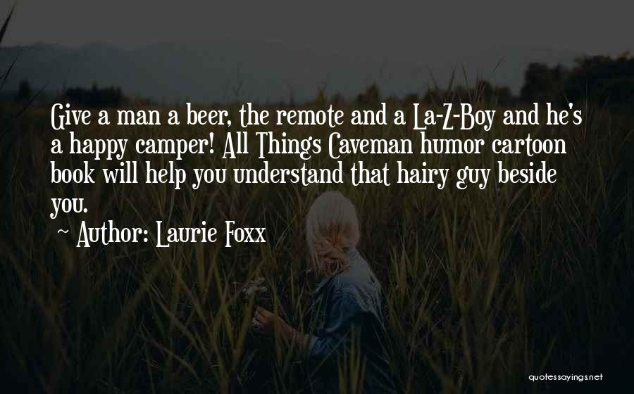 Humorous Book Quotes By Laurie Foxx