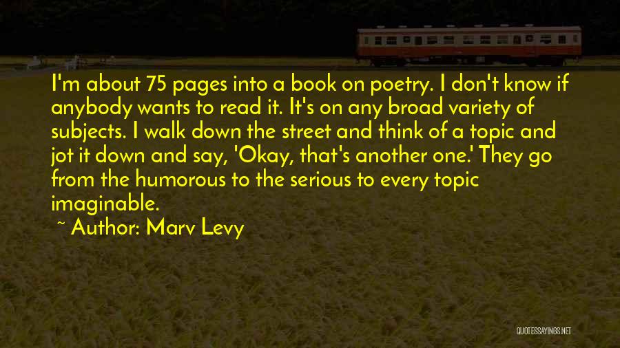 Humorous Book Quotes By Marv Levy