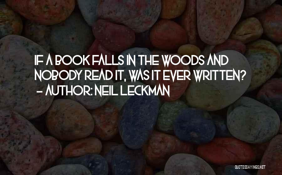 Humorous Book Quotes By Neil Leckman