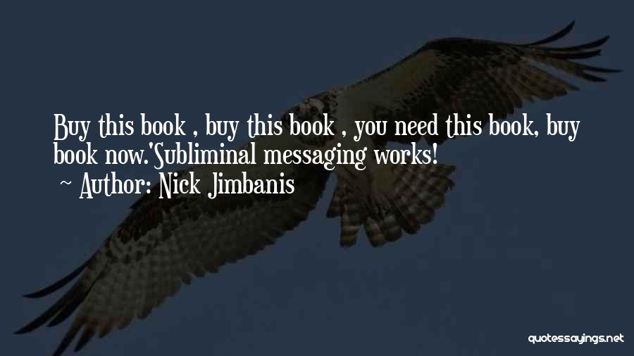 Humorous Book Quotes By Nick Jimbanis