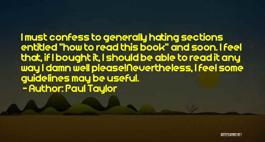 Humorous Book Quotes By Paul Taylor