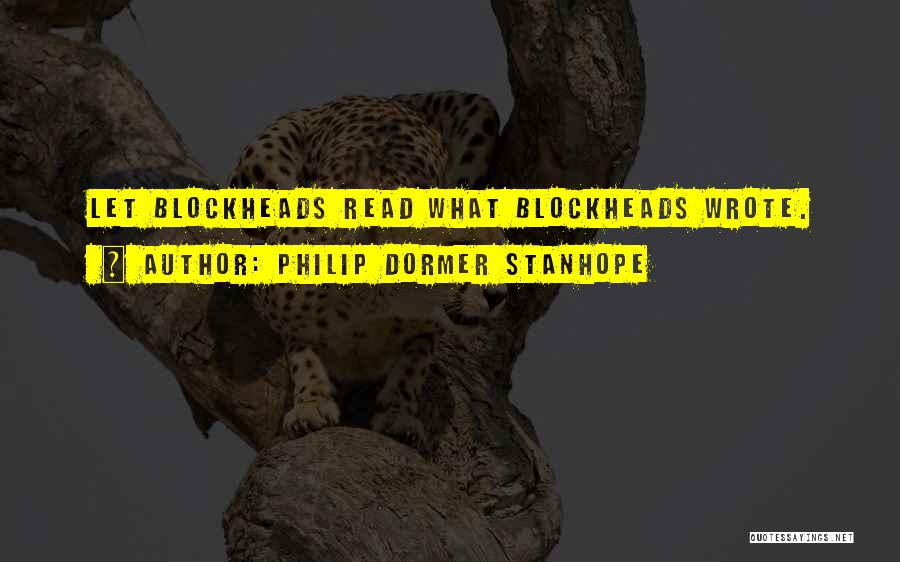 Humorous Book Quotes By Philip Dormer Stanhope