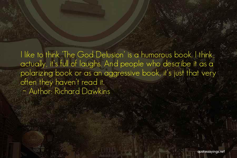 Humorous Book Quotes By Richard Dawkins