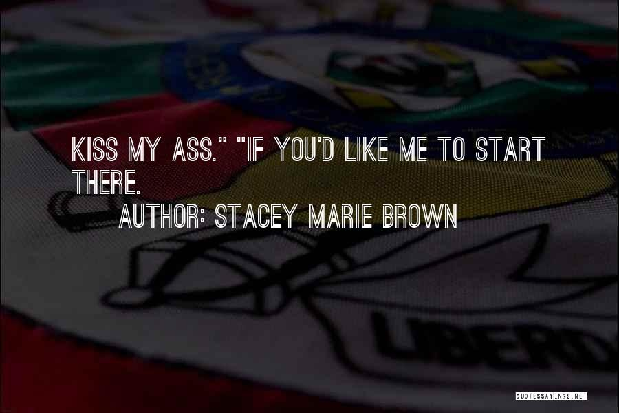 Humorous Book Quotes By Stacey Marie Brown