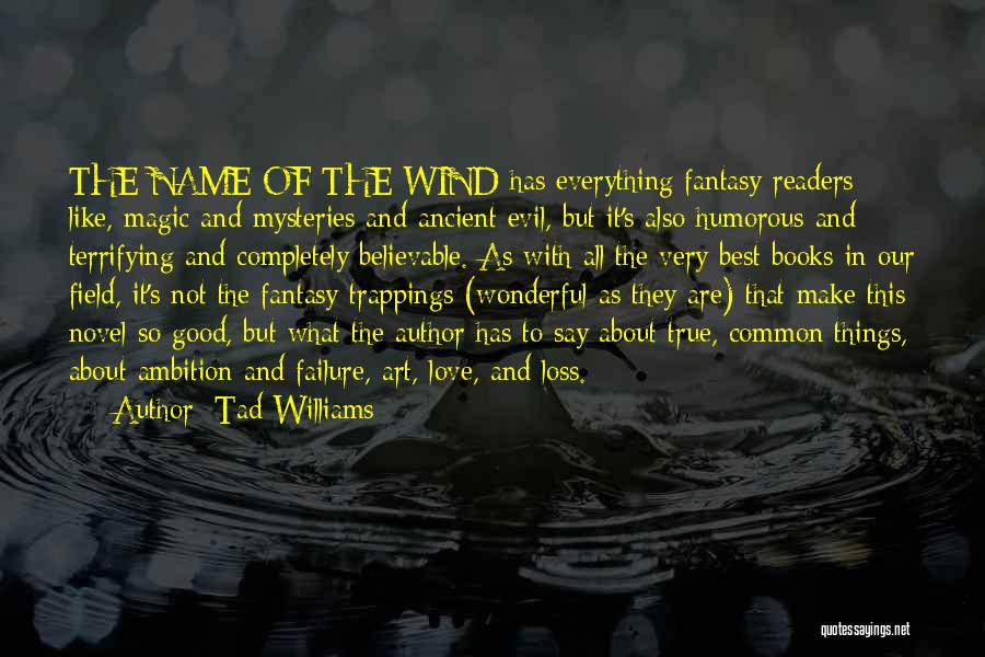Humorous Book Quotes By Tad Williams