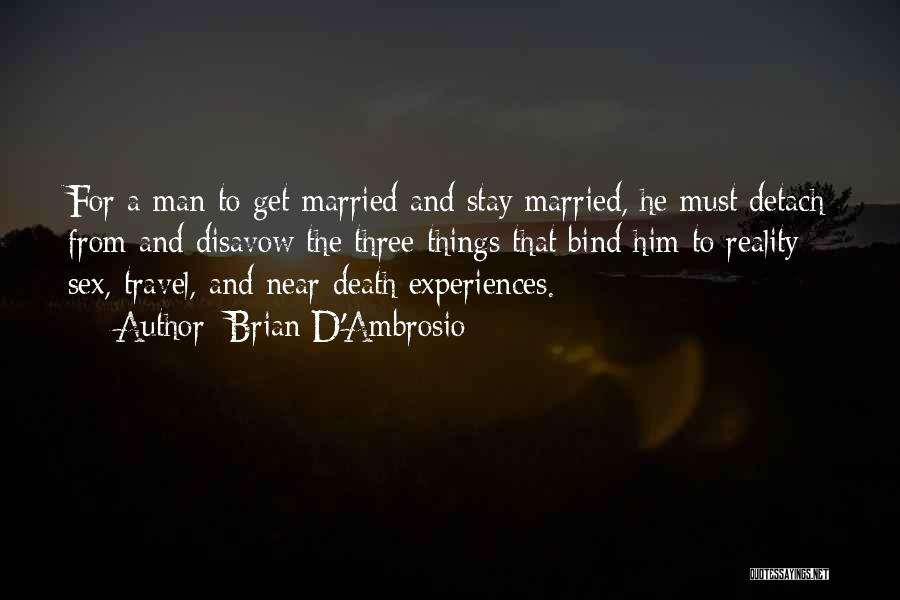 Humorous Death Quotes By Brian D'Ambrosio