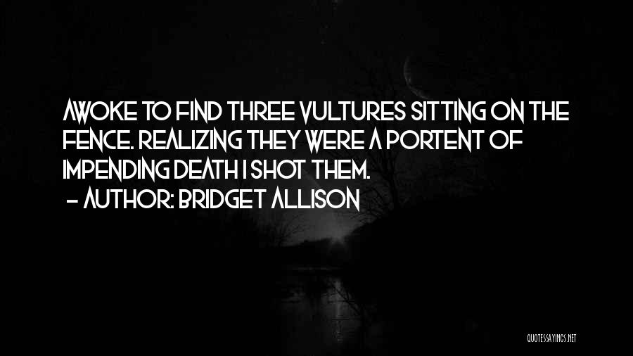 Humorous Death Quotes By Bridget Allison
