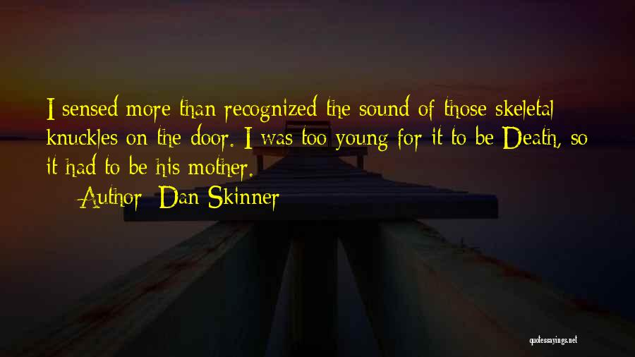Humorous Death Quotes By Dan Skinner