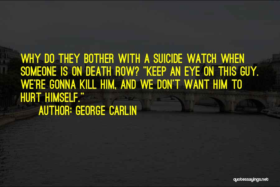 Humorous Death Quotes By George Carlin