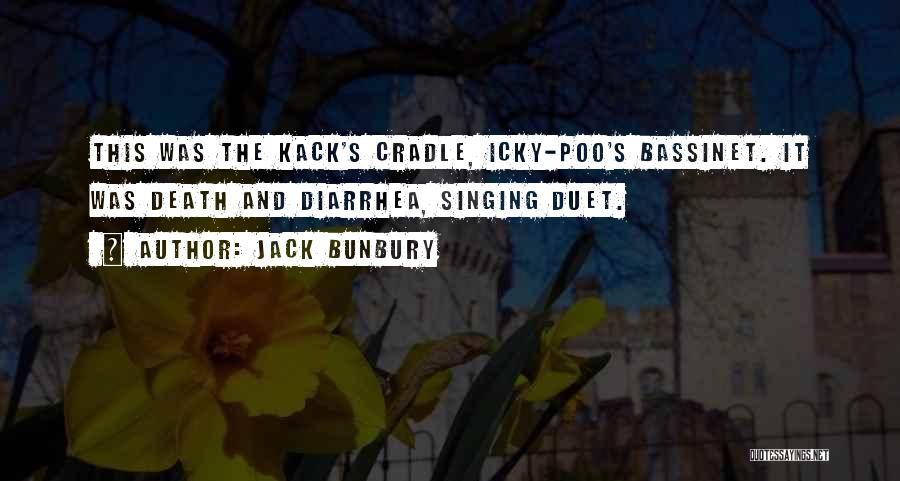 Humorous Death Quotes By Jack Bunbury