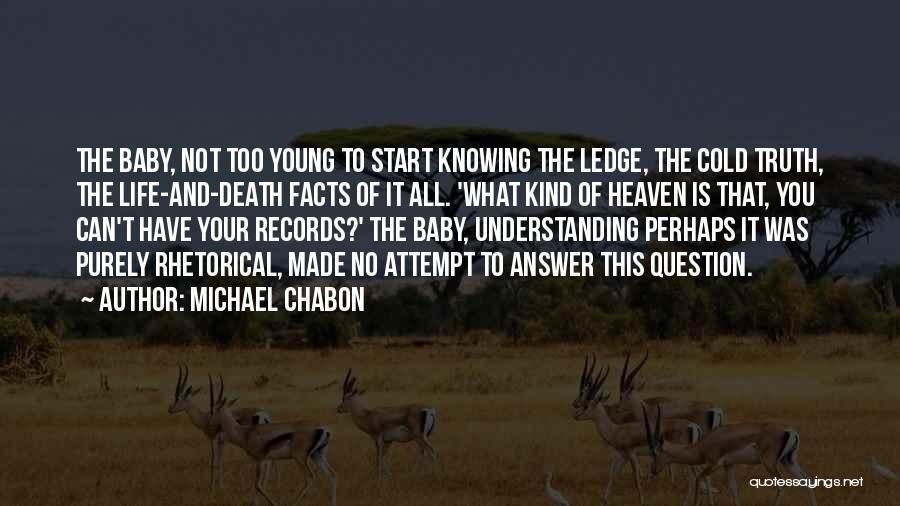 Humorous Death Quotes By Michael Chabon