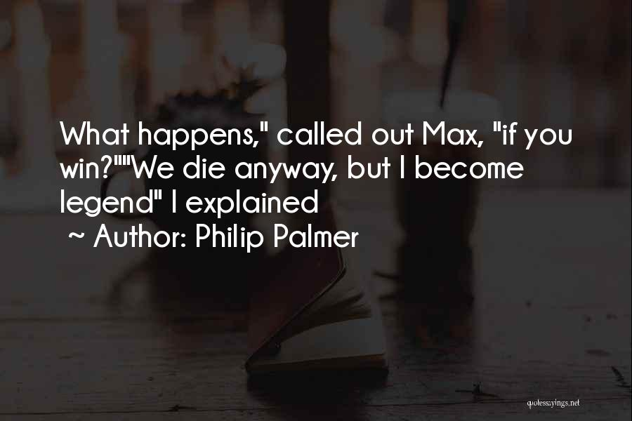 Humorous Death Quotes By Philip Palmer