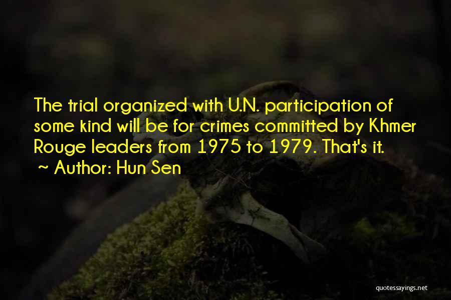 Hun Sen Quotes 1248299