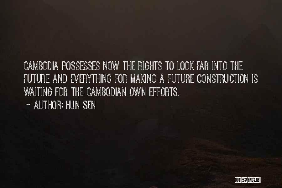 Hun Sen Quotes 1472410