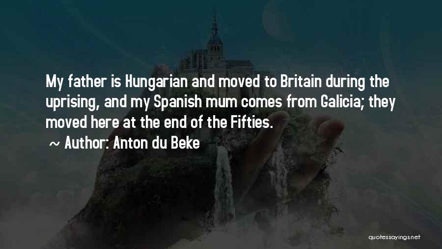 Hungarian Uprising Quotes By Anton Du Beke
