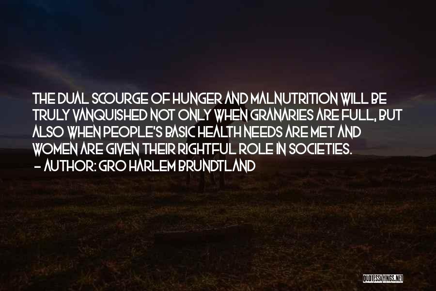Hunger And Malnutrition Quotes By Gro Harlem Brundtland