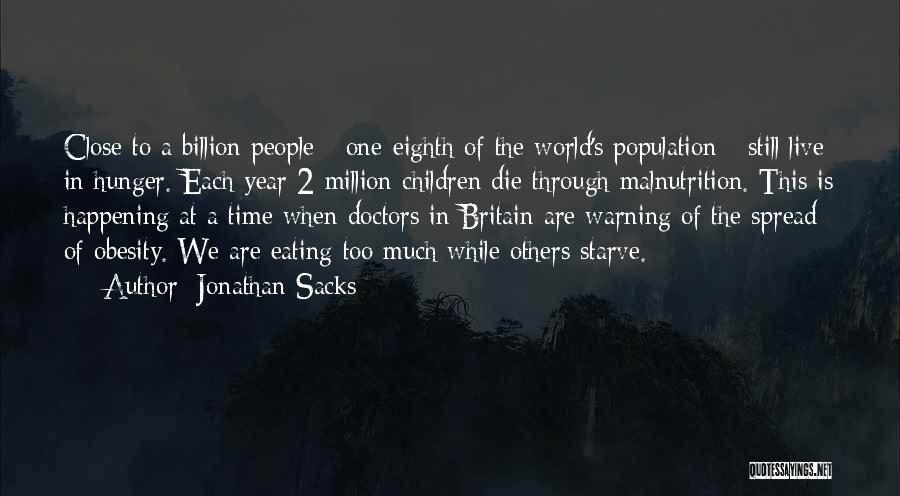 Hunger And Malnutrition Quotes By Jonathan Sacks