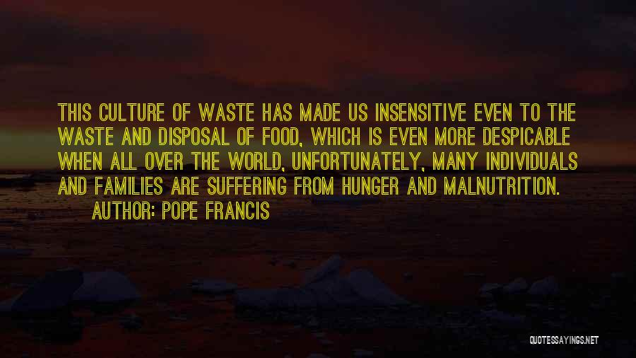 Hunger And Malnutrition Quotes By Pope Francis