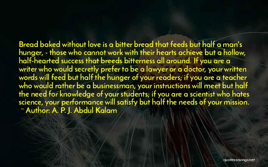 Hunger For Knowledge Quotes By A. P. J. Abdul Kalam